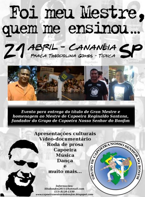 Portal Capoeira Cananéia: Foi o meu Mestre quem me ensinou – homenagem ao Mestre Reginaldo Santana Eventos - Agenda