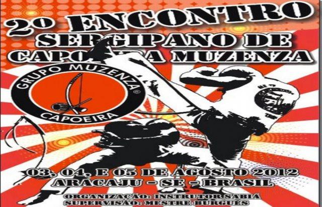 Portal Capoeira 2º Encontro Sergipano de Capoeira Muzenza Eventos - Agenda
