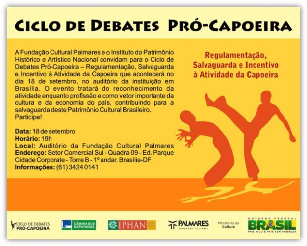 Nova Ministra da Cultura & Ciclos de Debates Pró-Capoeira