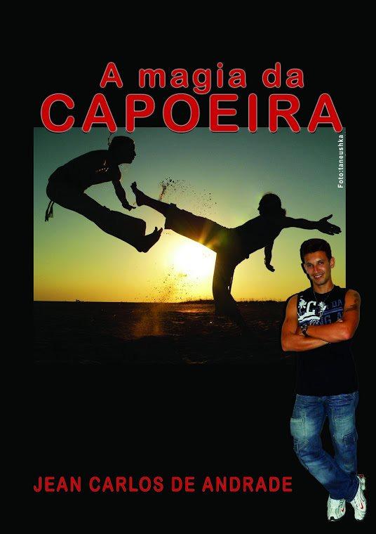 Portal Capoeira Livro: A Magia da Capoeira Publicações e Artigos