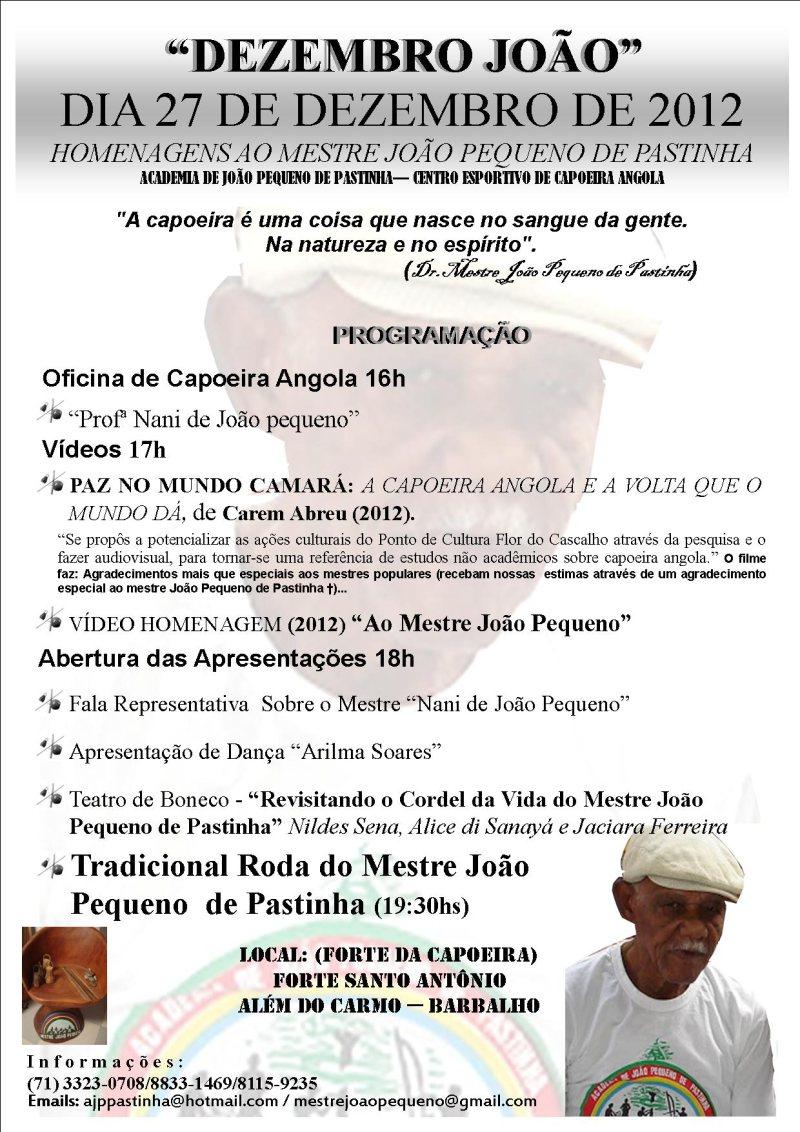 Portal Capoeira Salvador: Homenagem aos 95 anos do Mestre João Pequeno Eventos - Agenda