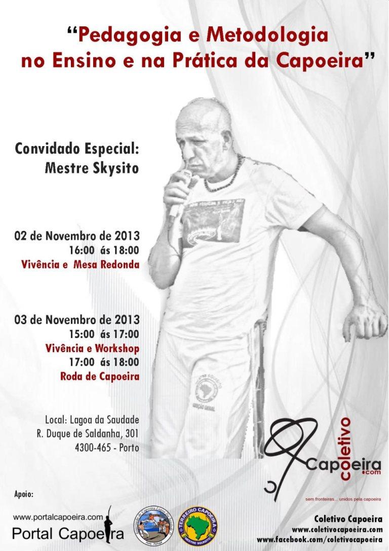 Portal Capoeira Porto: Pedagogia e Metodologia no Ensino e na Prática da Capoeira Eventos - Agenda