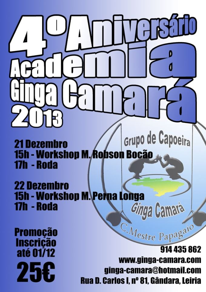 Portal Capoeira Portugal: 4º Aniversário Academia Ginga Camará Eventos - Agenda