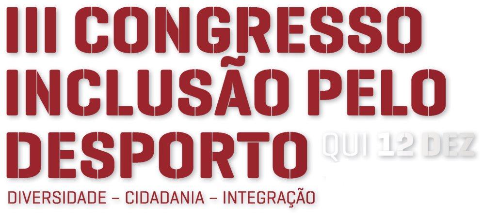 Portal Capoeira Guimarães: III Congresso de Inclusão Pelo Desporto Cultura e Cidadania