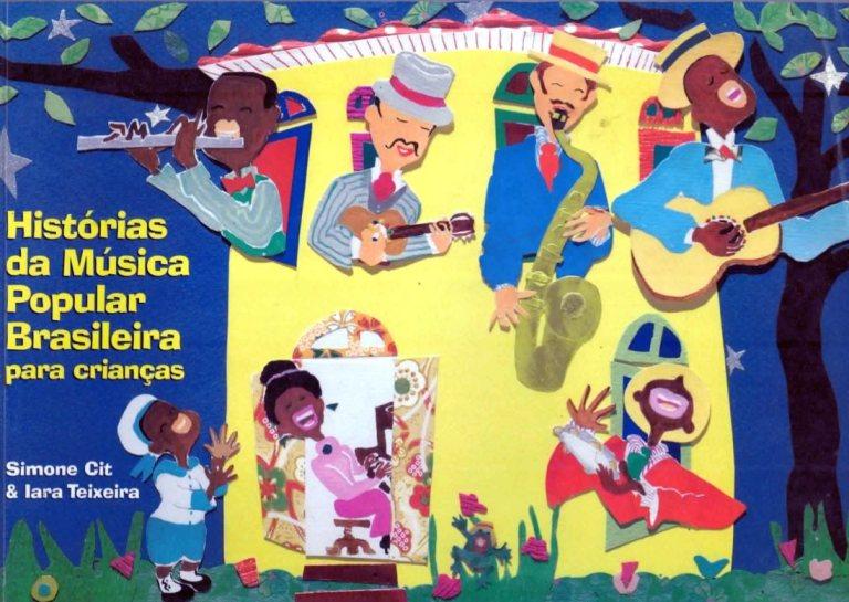 Portal Capoeira Histórias da Música Popular Brasileira para Crianças Cultura e Cidadania