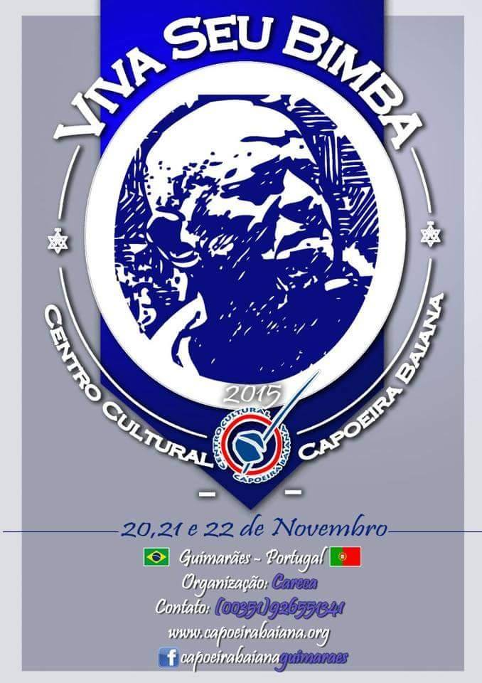 Portal Capoeira VIVA SEU BIMBA!!! 2015 - CCCB - Guimarães - Portugal Eventos - Agenda