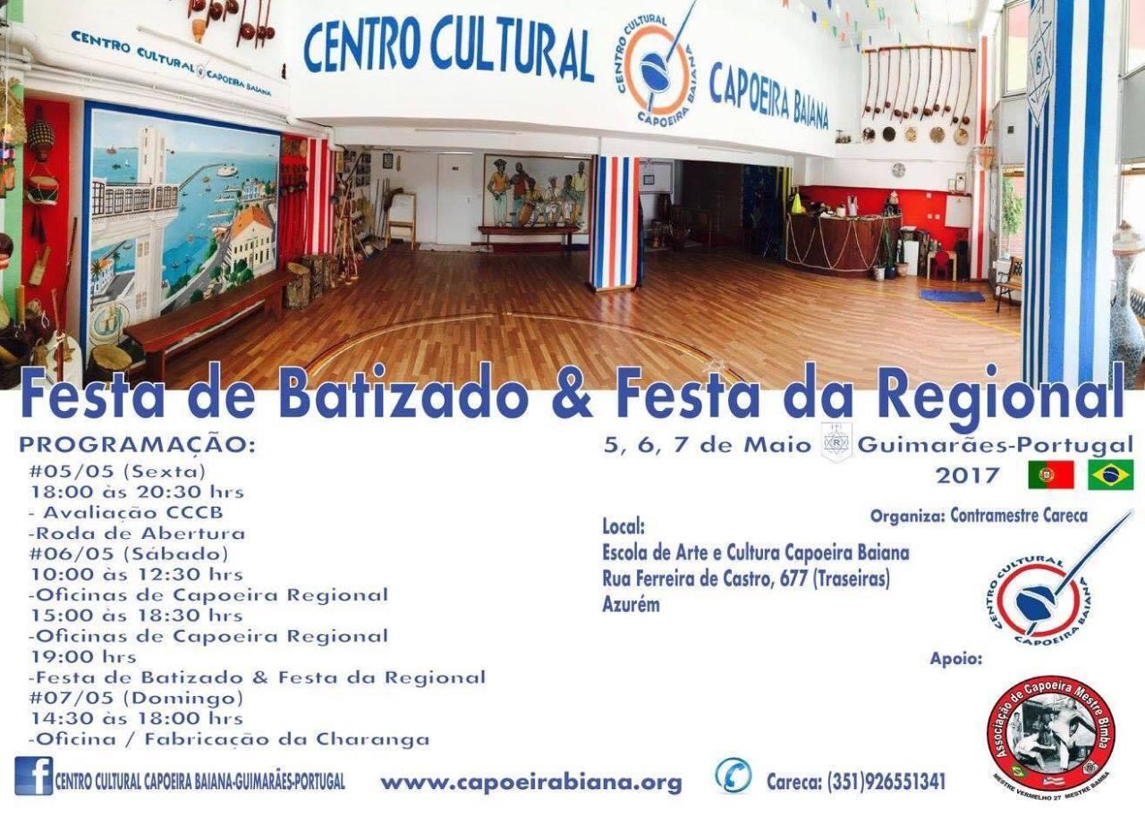 Portal Capoeira Festa de Batizado e Festa da Regional: CCCB - Guimarães, Portugal Capoeira Eventos - Agenda
