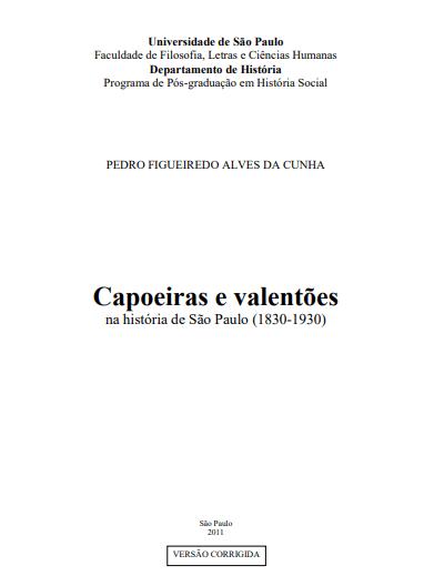 Capoeira e Valentões de São Paulo (1830 – 1930)