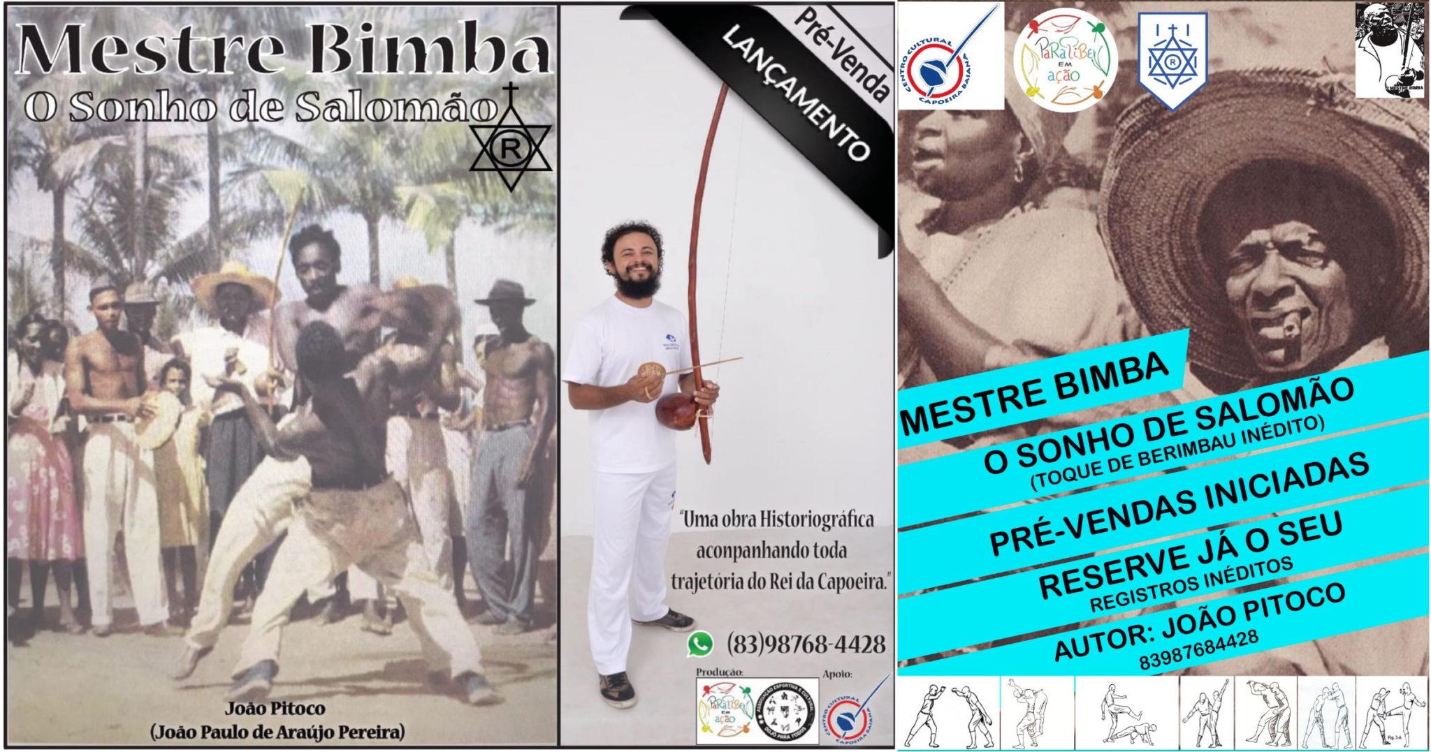 Mestre Bimba: O Sonho de Salomão Capoeira Portal Capoeira