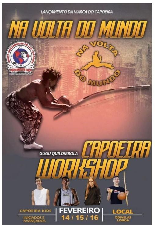 Na Volta do Mundo: Evento de Capoeira em Odivelas Capoeira Portal Capoeira