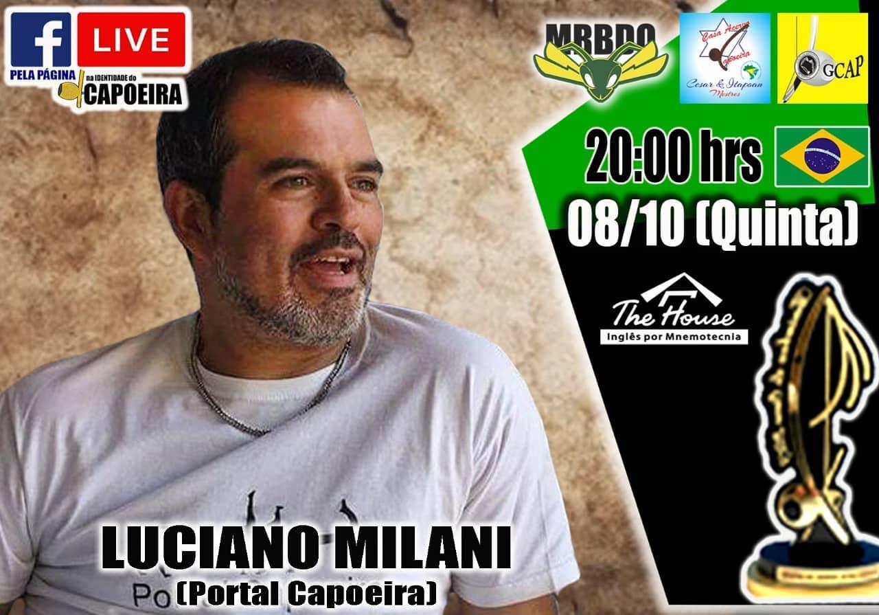 Portal Capoeira NA IDENTIDADE DO CAPOEIRA - Luciano Milani Capoeira