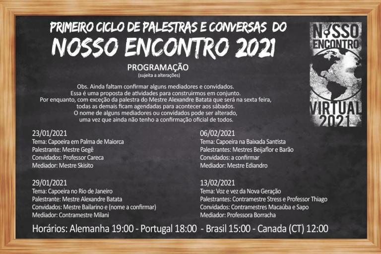 Portal Capoeira Primeiro Ciclo de Palestras e Conversas do Nosso Encontro Eventos - Agenda