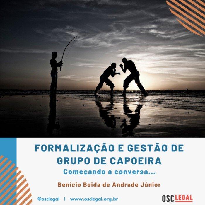 Portal Capoeira Formalização e gestão de grupos de capoeira: começando a conversa Publicações e Artigos