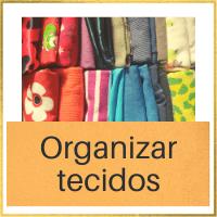 organizar tecidos