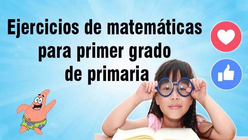 Ejercicios de matemáticas para primer grado de primaria