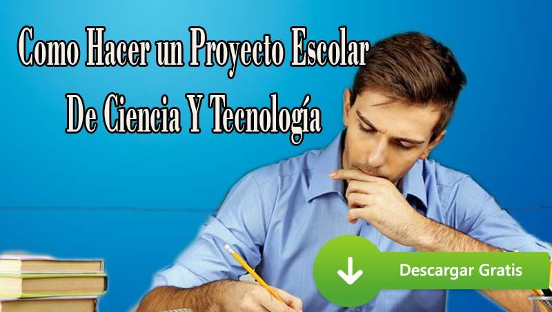 Como hacer un proyecto escolar de ciencia y tecnolog a portal de educaci n - Como crear un proyecto ...