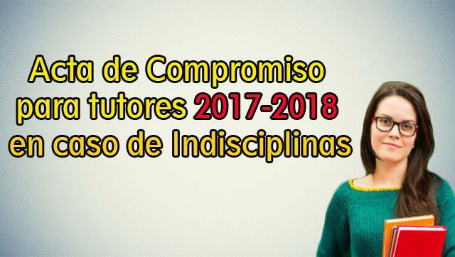Acta de compromiso para tutores 2017-2018 en caso de indisciplinas