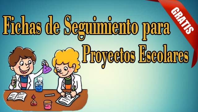 Fichas de Seguimiento para Proyectos Escolares