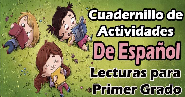 Cuadernillo de Actividades de Español Lecturas para Primer Grado