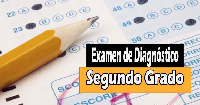 Examen de Diagnóstico del Segundo Grado Para el Ciclo Escolar 2017 – 2018