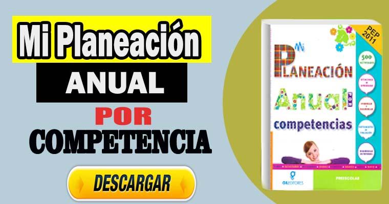 Mi planeación anual por competencias (PDF Gratis)