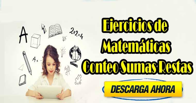 Ejercicios de Matemáticas Conteo Sumas Restas ( Descargar PDF )