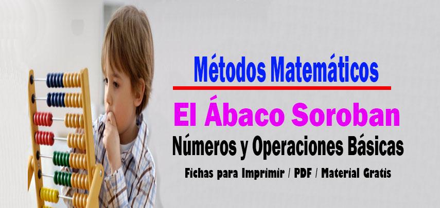 Métodos Matemáticos El Ábaco Soroban Números y Operaciones Básicas