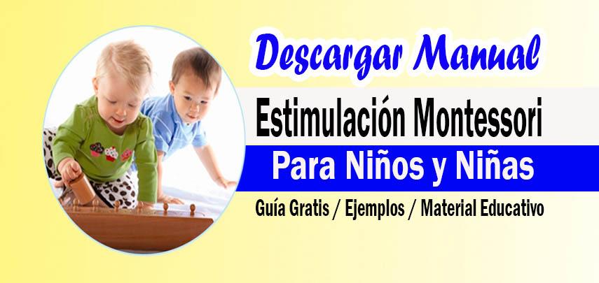 Manual de Estimulación Montessori para Niños y Niñas