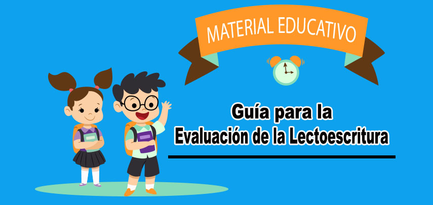 Material Educativo para la evaluación de la Lectoescritura