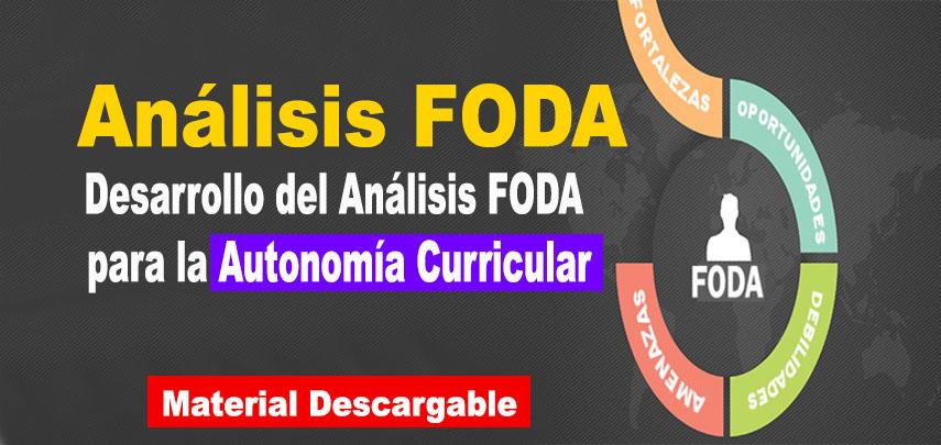 Desarrollo del análisis FODA para la Autonomía Curricular