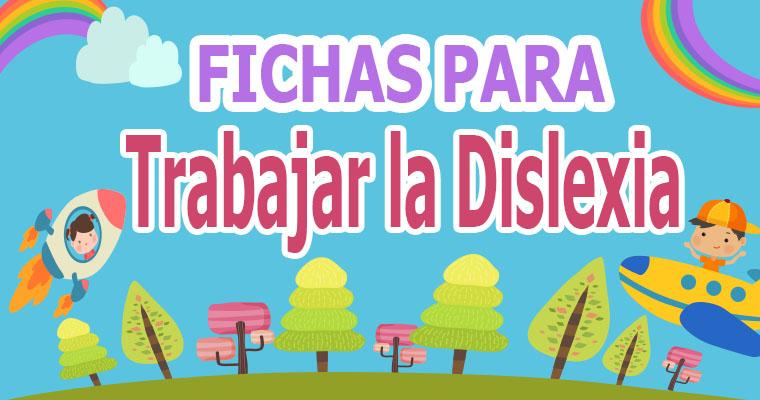 Cuaderno de Fichas para Trabajar la Dislexia
