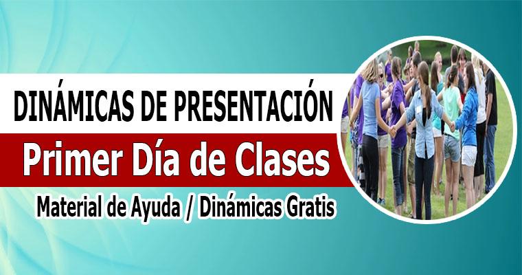 Dinámicas de Presentación Primer Día de Clases