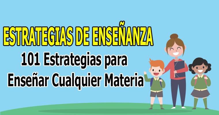 101 Estrategias para Enseñar Cualquier Materia ( Material de Ayuda )
