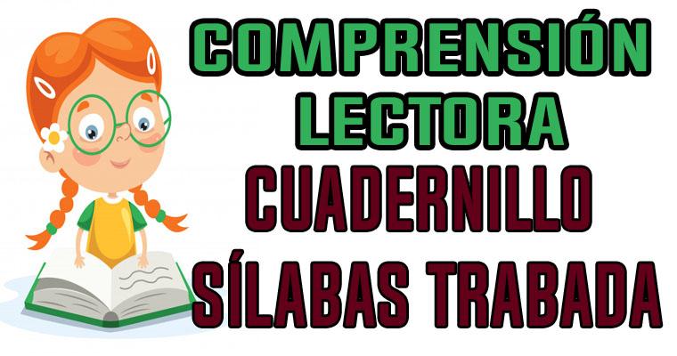 Cuadernillo Sílabas Trabada Comprensión Lectora
