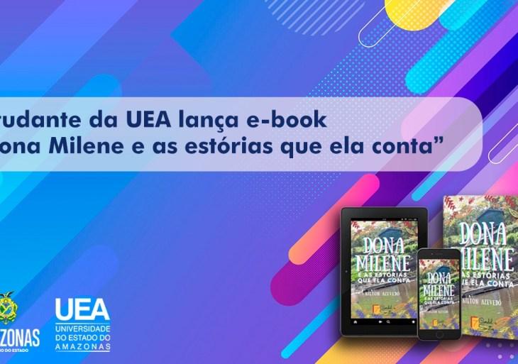 Estudante da UEA lança e-book 'Dona Milene e as estórias que ela conta'