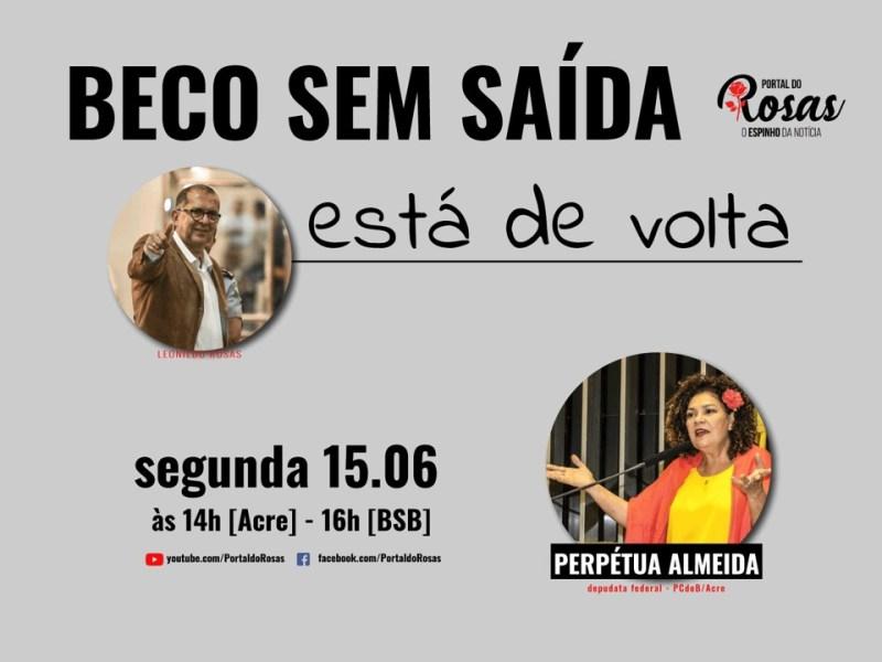 Programa Beco sem Saída volta no canal do Portal do Rosas, nesta segunda-feira