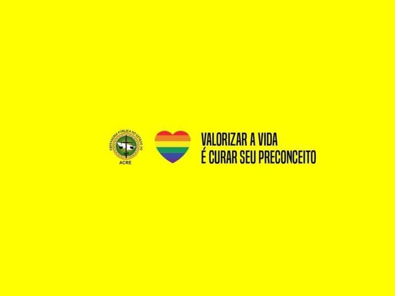 """Defensoria Pública lança campanha """"Valorizar a Vida  é Curar seu Preconceito"""""""