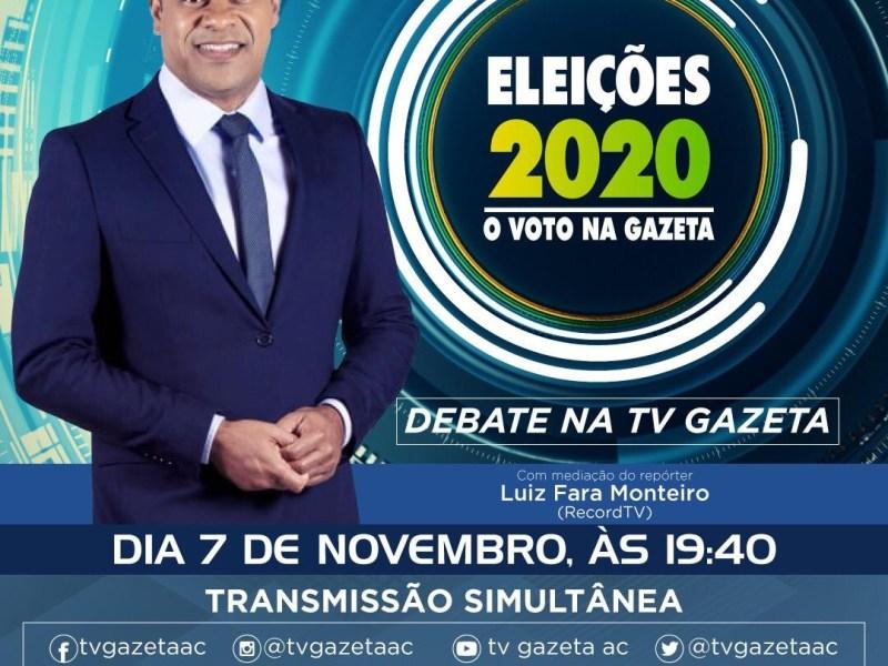 TV Gazeta realiza debate entre candidatos a prefeito de Rio Branco  no sábado, dia 7.