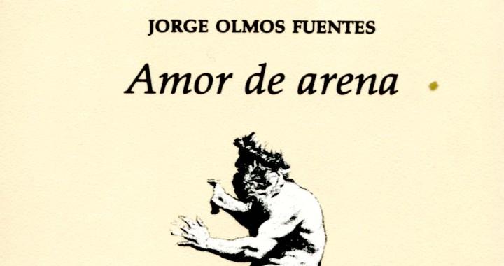 Celebrando 18 años de «Amor de arena» de Jorge Olmos Fuentes con una entrevista