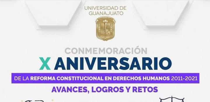 Conmemora UG X Aniversario de la Reforma Constitucional en Derechos Humanos