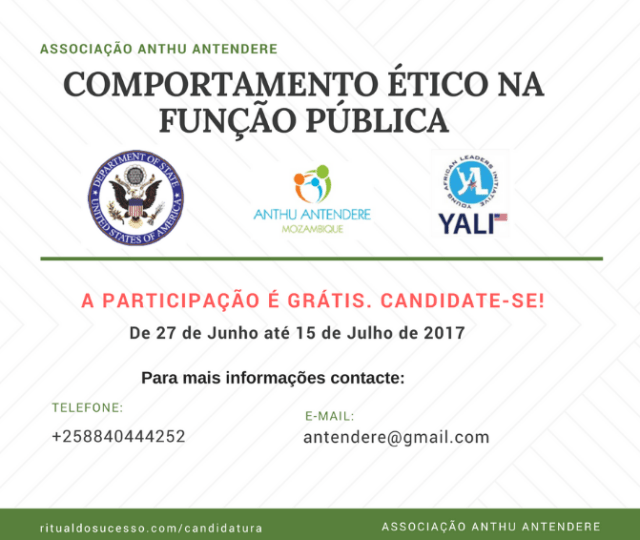 A associação Anthu Antendere, em parceria com a Embaixada dos Estados Unidos de América, tem o prazer de anunciar a realização de uma formação aos funcionários e agentes de Estado