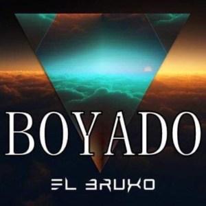 El Bruxo – Boyado (Original Mix) [2019] DOWNLOAD MP3