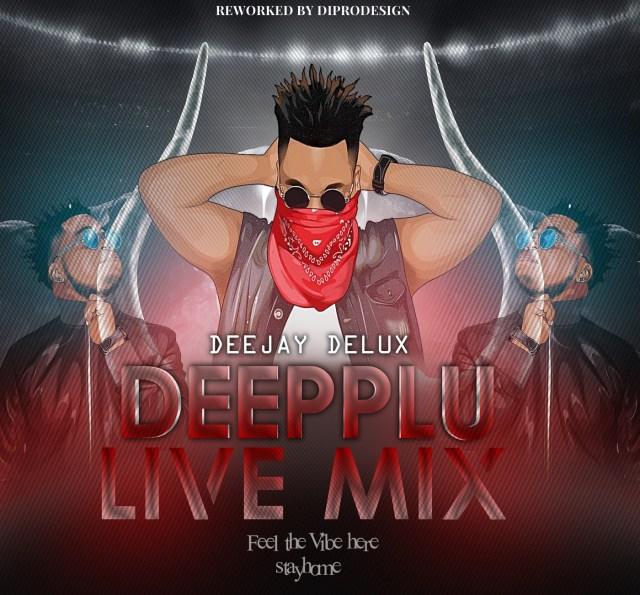 Dj Delux Mix Live