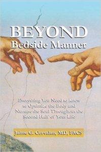 Dr. Jaime G. Corvalan's book, Beyond Bedside Manner