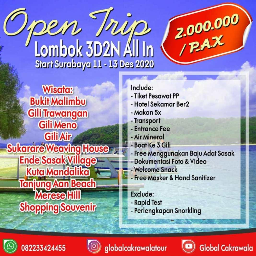 OPENTRIP LOMBOK 3D2N ALL IN 11-13 Desember 2020 . . - Start Surabaya IDR 2.000.000/PAX  Meeting...