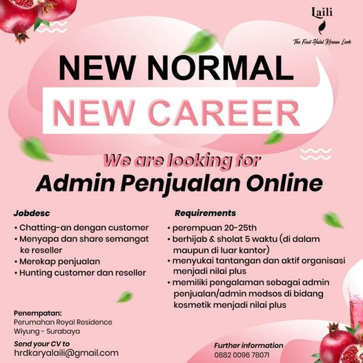 NEW NORMAL NEW CAREER We are hiring Admin Penjualan Laili