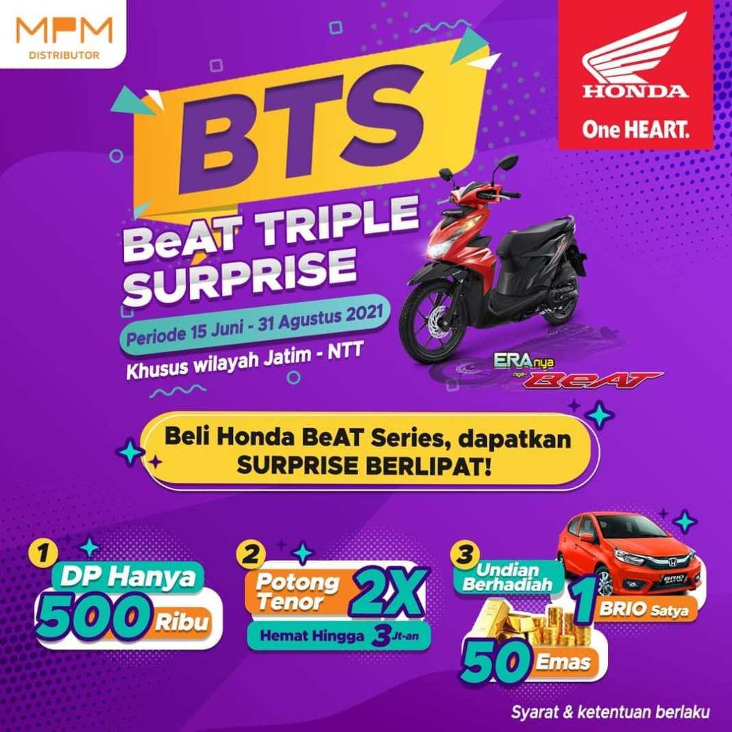 Beli Honda BeAT series dapatkan Surprise Berlipat.   Program #BTS (BeAT Triple Surprise) yang b…