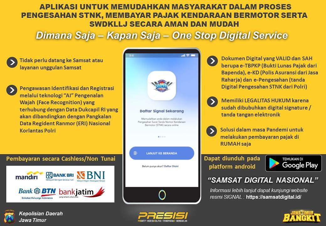 """SIGNAL"" SAMSAT DIGITAL NASIONAL  Dimana saja – kapan saja – One stop Digital Service  Aplikasi…"