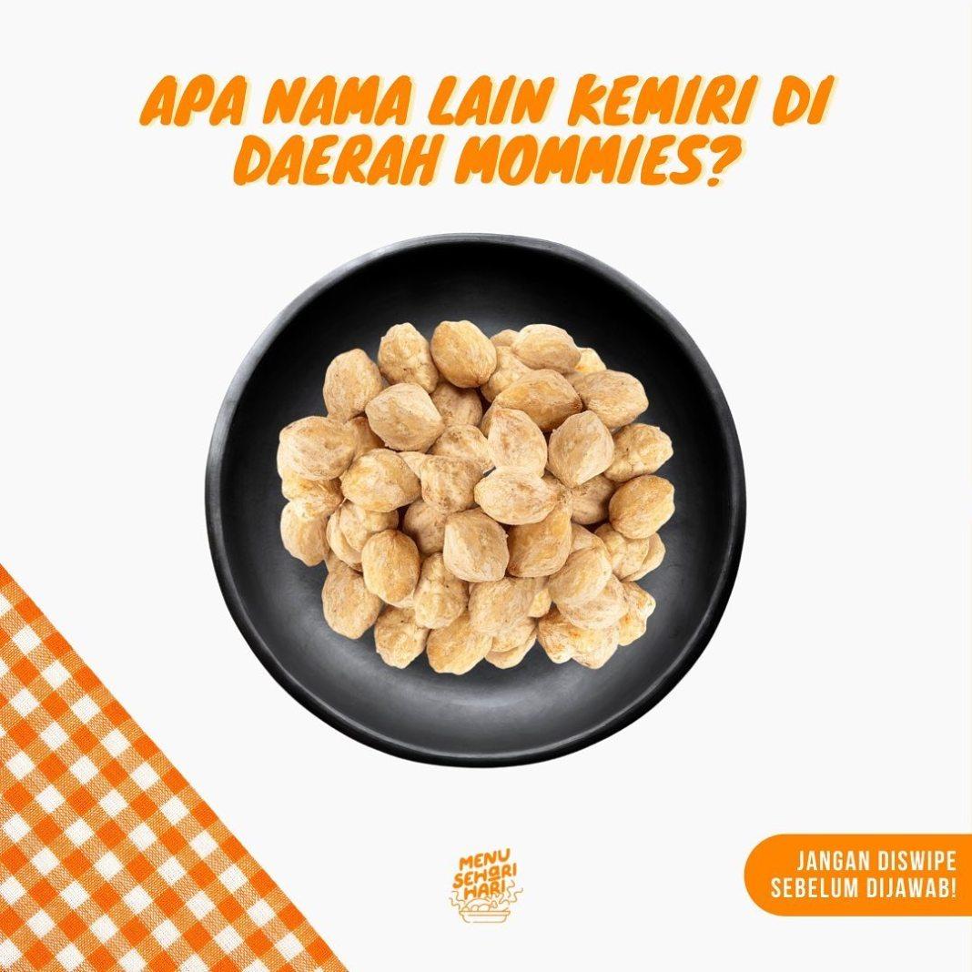 Info kuliner, Comment dong di bawah apa siih nama lain kemiri di daerah moms??  #havefunwithmoms #laperstory…