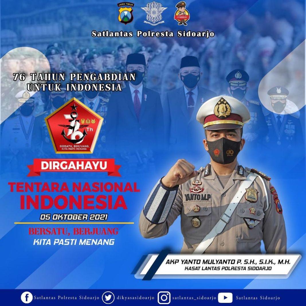 """Kasat Lantas Polresta Sidoarjo berserta staf, mengucapkan :   """" DIRGAHAYU TNI ke – 76 """"  Bersat…"""